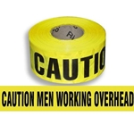 Caution: Men Working Overhead Tape