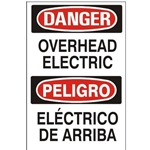 Bilingual Danger Overhead Electric Sign