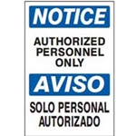 Bilingual Notice: Authorized Personnel Sign
