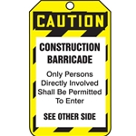 Caution Barricade Tag 25/Pack