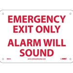 Emergency Exit Only Door Alarm Will Sound Sign